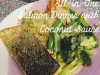 All-In-One Salmon Dinner with Coconut Sauce