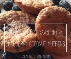 Sugar Free Strawberry & Blueberry Coconut Muffins - Lunchbox friendly - Essential Living Mumma