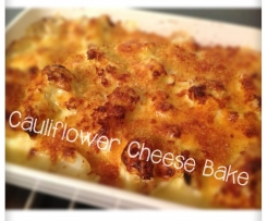 """I LOVE your Cauliflower Cheese"" bake"